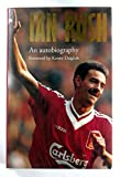img - for Ian Rush: An Autobiography book / textbook / text book