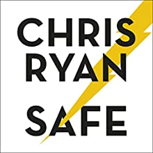 Safe: How to Stay Safe in a Dangerous World | Livre audio Auteur(s) : Chris Ryan Narrateur(s) : Michael Fenner