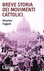 Breve storia dei movimenti cattolici