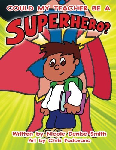 Download Could my teacher be a SUPERHERO? ebook