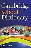 Cambridge School Dictionary (Cambridge Dictionary)
