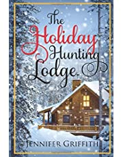 The Holiday Hunting Lodge: A Sister's Ex Romance