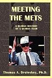 Meeting the Mets, Droleskey, 1935382845