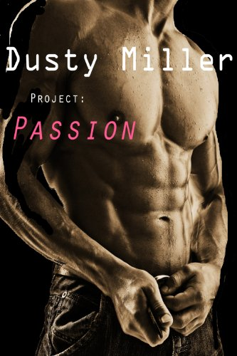 Project Passion Project Passion Series Book 1 Kindle Edition By