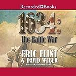 1634: The Baltic War | Eric Flint,David Weber