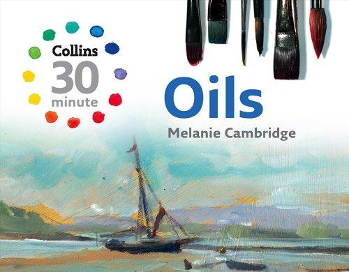 Oils (Collins 30-Minute - 30 Cambridge