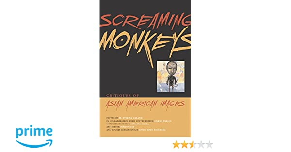 Amazon screaming monkeys critiques of asian american images amazon screaming monkeys critiques of asian american images 9781566891417 m evelina galang books fandeluxe Choice Image