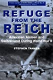 Refuge from the Reich, Stephen Tanner, 1885119704
