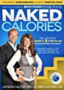 Naked Calories: The Calton's Simple 3-step Plan to Micronutrient Sufficiency