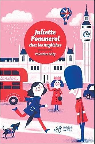 Juliette Pommerol chez les Angliches de Valentine Goby 51U51DCr-ZL._SX330_BO1,204,203,200_
