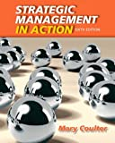 img - for Strategic Management in Action (6th Edition) by Mary A. Coulter (2012-08-05) book / textbook / text book
