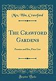 Amazon / Forgotten Books: The Crawford Gardens Peonies and Iris, Price List Classic Reprint (Mrs. Wm. Crawford)