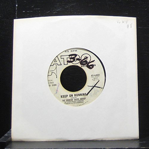 The Spencer Davis Group - Keep On Running / High Time Baby - 7