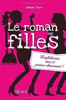 Le roman des filles, tome 1 : Confidences, SMS et prince charmant par Somers