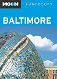 Moon Baltimore (Moon Handbooks)