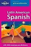 Latin American Spanish Phrasebook, Roberto Esposto, Lonely Planet Phrasebooks, 1740591704