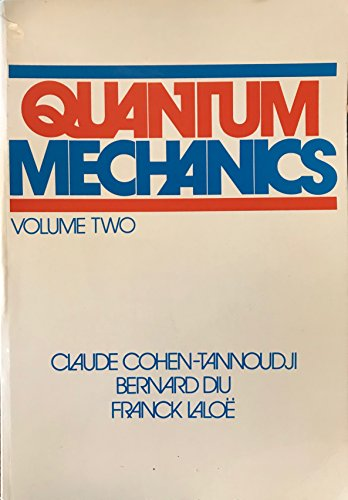 Quantum Mechanics: Volume II