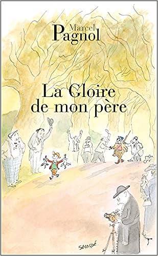 Amazon.fr - La gloire de mon père - Pagnol, Marcel - Livres