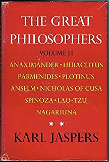 The great philosophers the foundations the pragmatic individuals the great philosophers vol 2 the original thinkers anaximander heraclitus fandeluxe Image collections