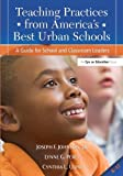 img - for Teaching Practices from America's Best Urban Schools: A Guide for School and Classroom Leaders book / textbook / text book