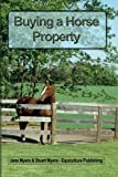 img - for Buying a horse property: What you need to know book / textbook / text book
