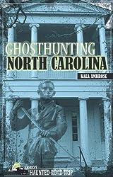 Ghosthunting North Carolina (America's Haunted Road Trip)