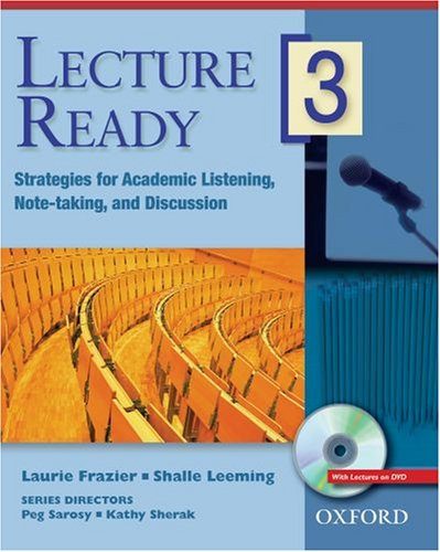 Lecture Ready 3 Student Book with DVD: Strategies for Academic Listening, Note-taking, and Discussion (Lecture Ready (Strategies Dvd)