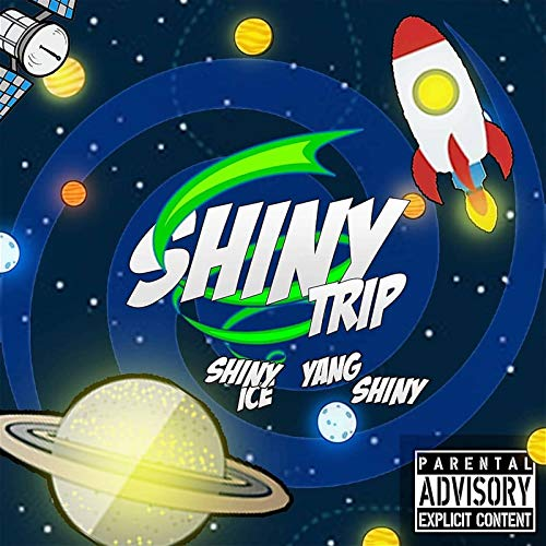(Shiny Trip [Explicit])
