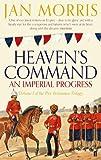 Heaven's Command (Pax Britannica 1) by Jan Morris (4-Oct-2012) Paperback