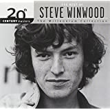 The Best of Steve Winwood - 20th Century Masters:(Millennium Collection)