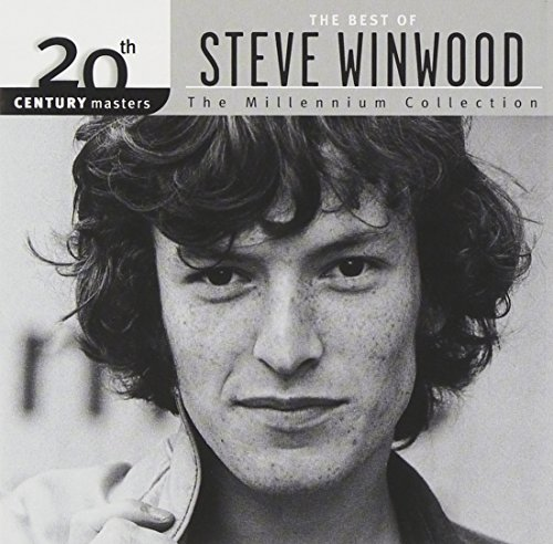The Best of Steve Winwood - 20th Century Masters:(Millennium Collection) (Best Of Steve Winwood)