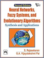 Neural Networks, Fuzzy Systems and Evolutionary Algorithms: Synthesis and Applications, 2nd Edition Front Cover