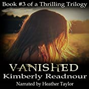 Vanished: The Mystical Encounter Series, Book 3 | Kimberly Readnour