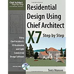 Residential Design Using Chief Architect X7