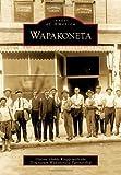 Wapakoneta, Dianne Dodds Knipp and Downtown Wapakoneta Partnership, 0738577944