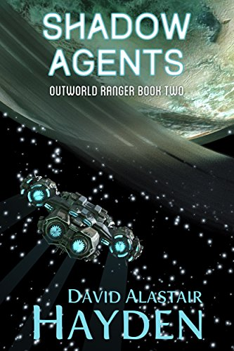 (Shadow Agents (Outworld Ranger Book 2))