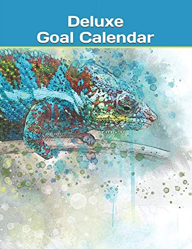 (Deluxe Goal Calendar: Daily Yearly Business Organizer Journal Vision Board Notebook Planner - Chameleon Lizard (Success Calendars - 8.5 x 11 With 181)