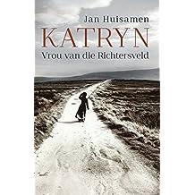 Amazon afrikaans literary literature fiction books katryn vrou van die richtersveld afrikaans edition fandeluxe Choice Image