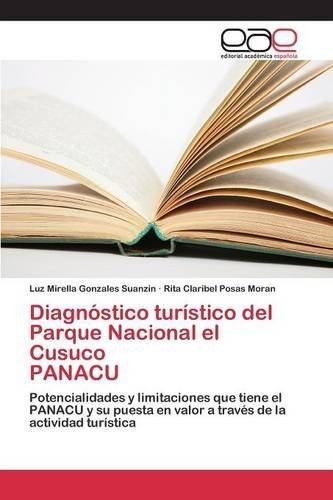Descargar Libro Diagnóstico Turístico Del Parque Nacional El Cusuco Panacu Gonzales Suanzin Luz Mirella
