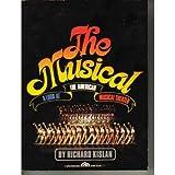 The Musical, Richard Kislan, 0136085474