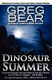 Dinosaur Summer, Greg Bear, 0759295840