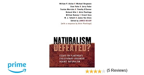 com naturalism defeated essays on plantinga s essays on plantinga s evolutionary argument against naturalism 9780801487637 james beilby books