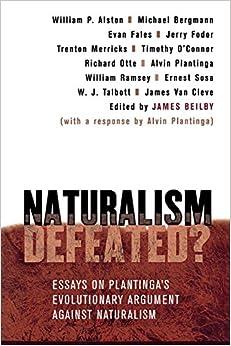 com naturalism defeated essays on plantinga s essays on plantinga s evolutionary argument against naturalism