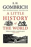 A Little History of the World, E. H. Gombrich, 030014332X
