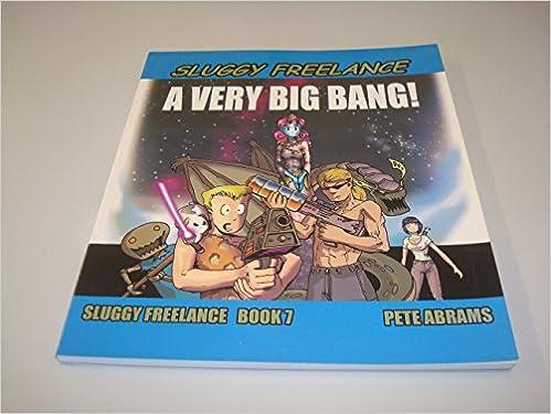 sluggy freelance a very big bang pete abrams 9781929462490