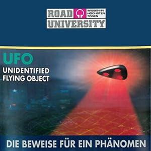 UFO - Die Beweise für ein Phänomen (Road University) Hörbuch