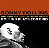 Plays for Bird + 5 bonus tracks by Sonny Rollins