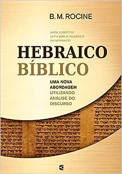 Hebraico Bíblico. Uma Nova Abordagem Utilizando o Recurso da Análise