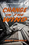 Change in the Wind (Barton Family Adventure)
