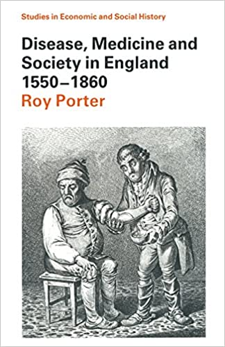 Book Disease, Medicine and Society in England 1550-1860 (Studies in Economic and Social History)